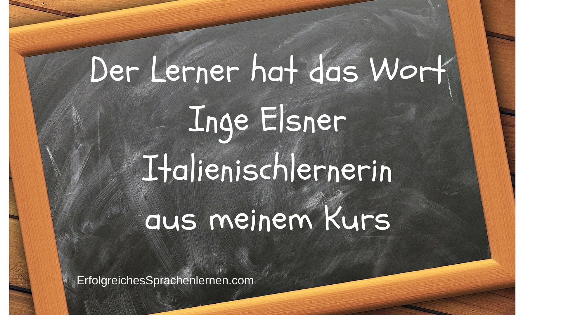 Der Lerner hat das Wort Inge Elsner