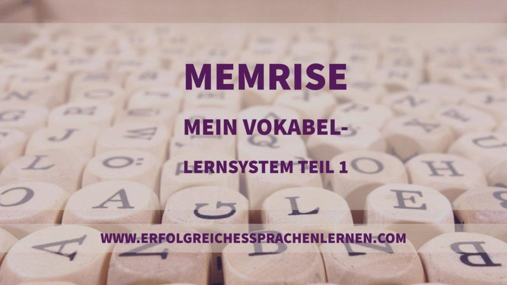 Memrise - mein Vokabellernprogramm ausführlich erklärt Teil 1